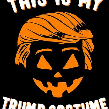 This is My Trump Costume by flippinsg
