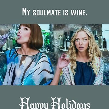 My soulmate is wine by kardish