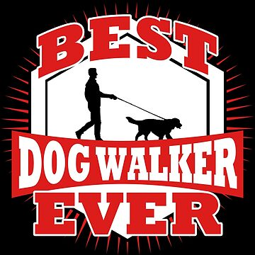 Best Dog Walker Funny Dog Walking Thank You Gift by kh123856