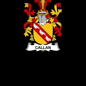 Callan Coat of Arms - Family Crest Shirt by FamilyCrest