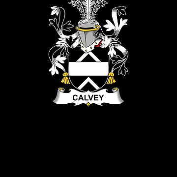 Calvey Coat of Arms - Family Crest Shirt by FamilyCrest