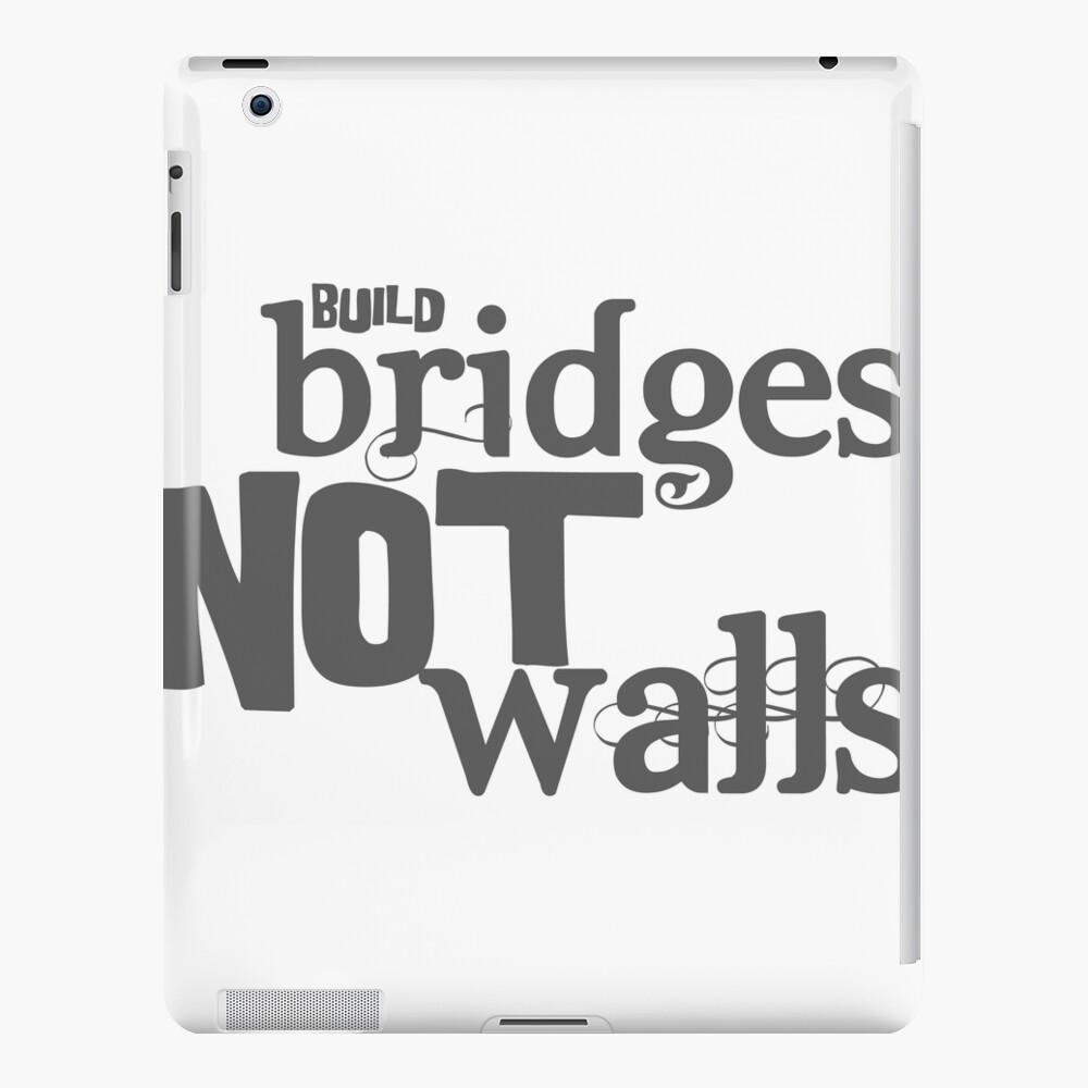 Construir puentes, no muros. Funda y vinilo para iPad