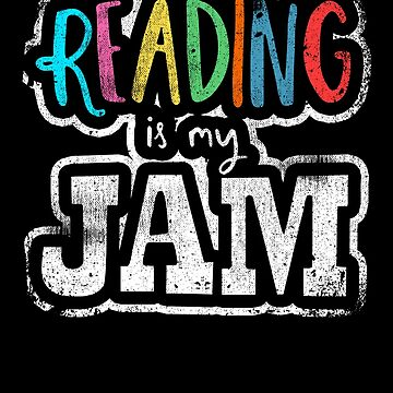 Reading is My Jam Bookworm Library Book Love Teacher by kieranight