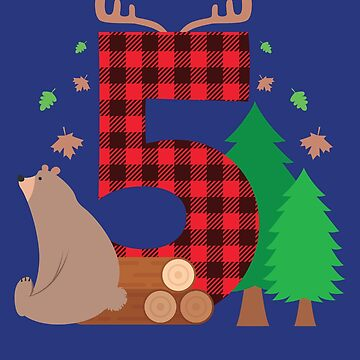 Lumberjack Birthday 5 Year Old by jaygo