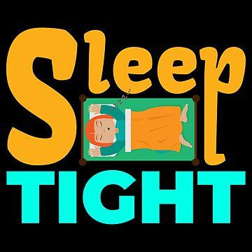 Sleep Tight Litte Girl snoring zzzz... - Gift Idea by vicoli-shirts