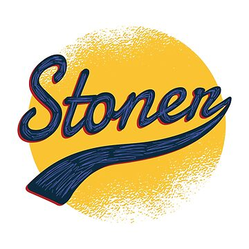 Stoner by soondoock