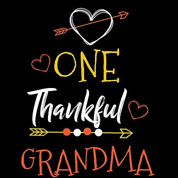 One Thank Grandma Happy Thanksgiving Day by BUBLTEES