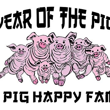 Year of The Pig Happy Family by HolidayT-Shirts