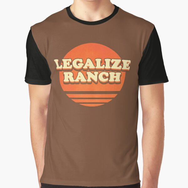 Legalize Ranch - The Eric Andre Show Graphic T-Shirt