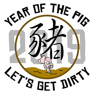 2019 Year of The Pig Funny  by HolidayT-Shirts