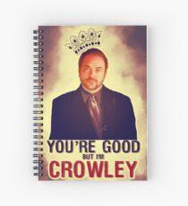 I'm Crowley! Spiral Notebook