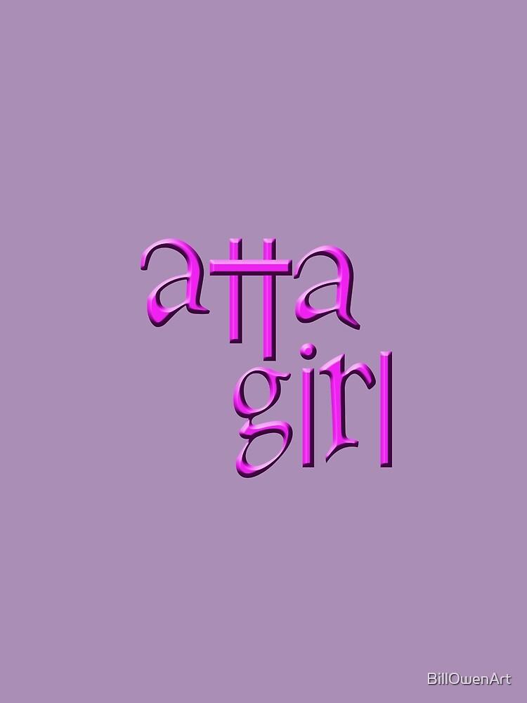 """atta girl"" typography by BillOwenArt"