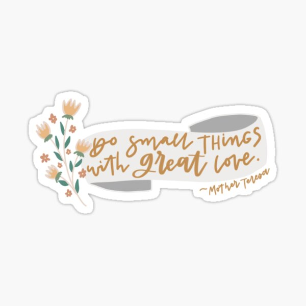 Mother Teresa Quote Sticker