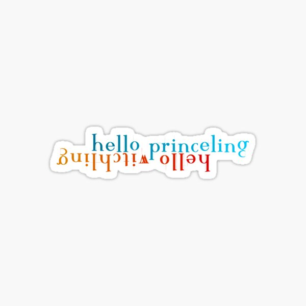 Hello Princeling/Hello Witchling version 5 Sticker
