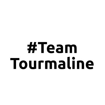 # Team Tourmaline by christopherda