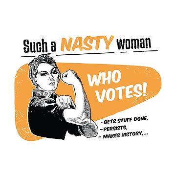 Nasty Women Vote Retro by radvas