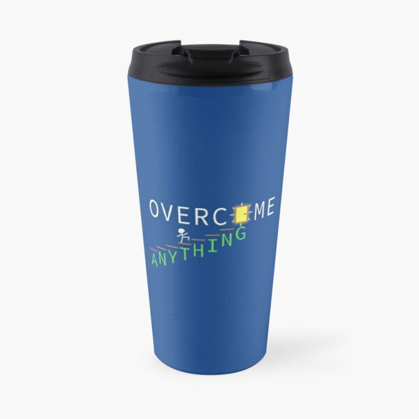 OVERCOME ANYTHING - Motivation Travel Mug