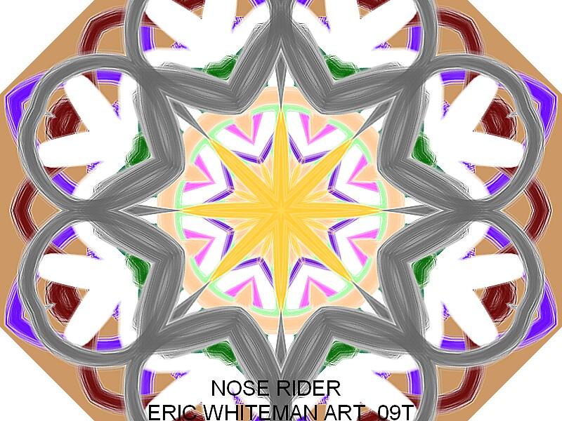 ( NOSE RIDER )  ERIC WHITEMAN  by ericwhiteman