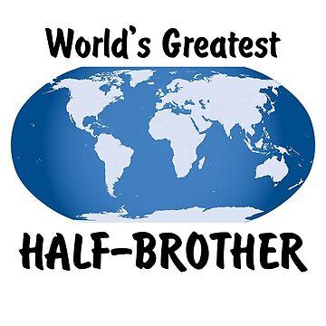 World's Greatest Half-brother by viktor64