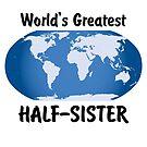 World's Greatest Half-sister by viktor64
