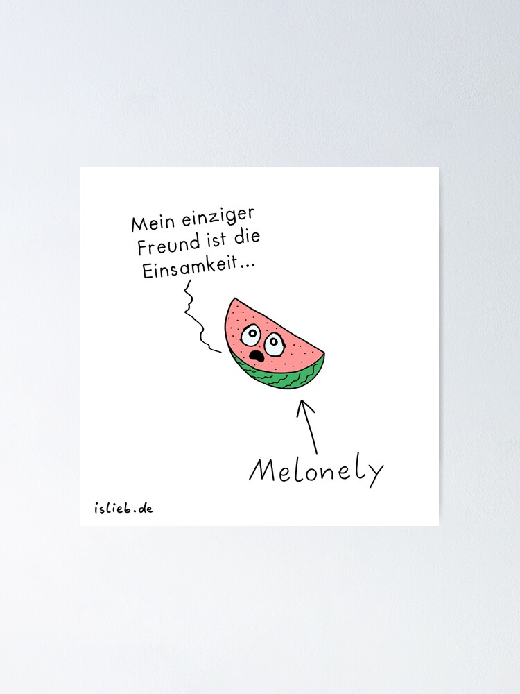 Alternative Ansicht von Melonely islieb Poster