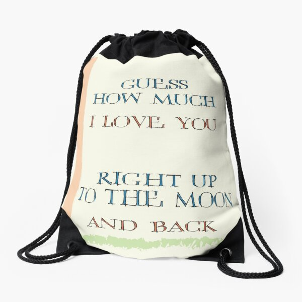 Guess How Much I Love You Drawstring Bag
