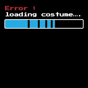 Error Loading Computer Costume Funny Halloween by zot717