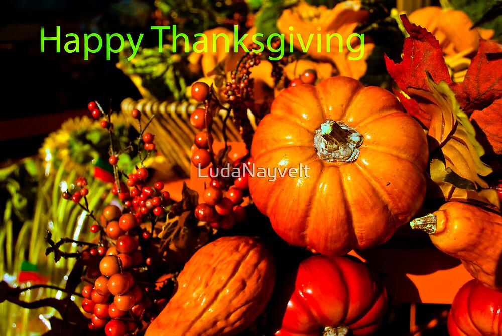 Happy Thanksgiving  by LudaNayvelt