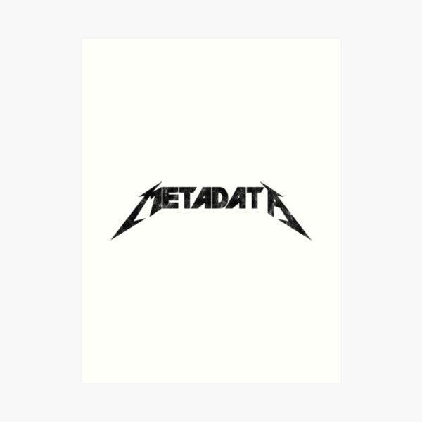 Metadata - Distressed Black Edition Art Print