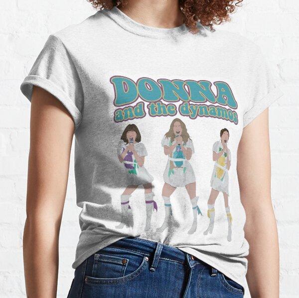 Donna y las dinamos - mamma mia Camiseta clásica
