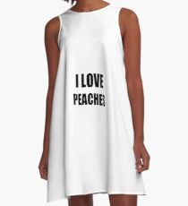 I Love Peaches Funny Gift Idea A-Line Dress
