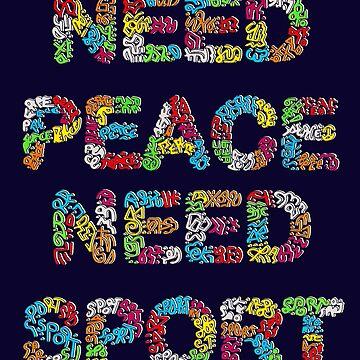 """ Need Peace Need Sport "" by Karotene"