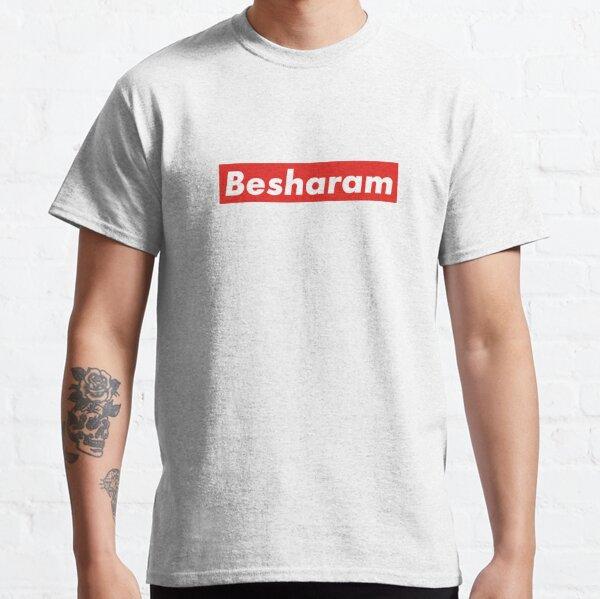 Besharam Classic T-Shirt
