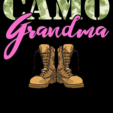 Grandma Military Boots Camo Hard Charger Camouflage Military Family Deployed Duty Forces support troops CONUS patriot serves country by bulletfast