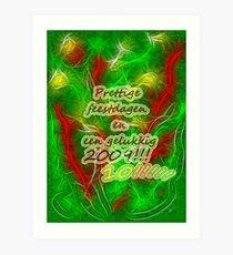Prettige feestdagen en een gelukkig 2010!!! Art Print