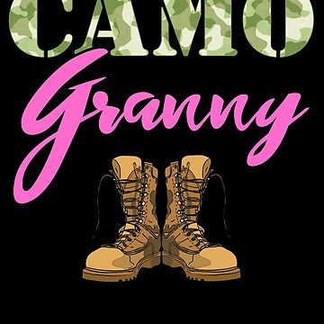 Granny Military Boots Camo Hard Charger Camouflage Military Family Deployed Duty Forces support troops CONUS patriot serves country by bulletfast