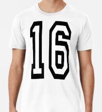 16, TEAM SPORTS, NUMBER 16, SIXTEEN, SIXTEENTH, Sweet sixteen, Competition,  Premium T-Shirt