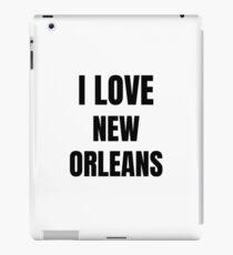 I Love New Orleans Funny Gift Idea iPad Case/Skin