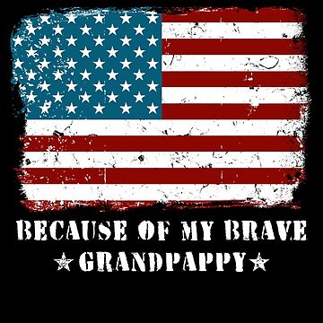 Home of the Free Grandpappy Military Family American Flag Military Family Retired or Deployed support troops patriot on Duty serves country by bulletfast
