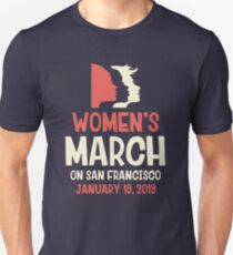 Women's March on San Francisco January 19 2019 Unisex T-Shirt