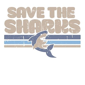 Save the Sharks by Boogiemonst