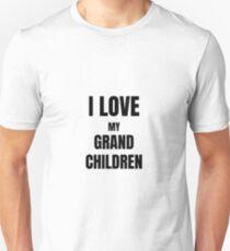 I Love My Grandchildren Funny Gift Idea Unisex T-Shirt