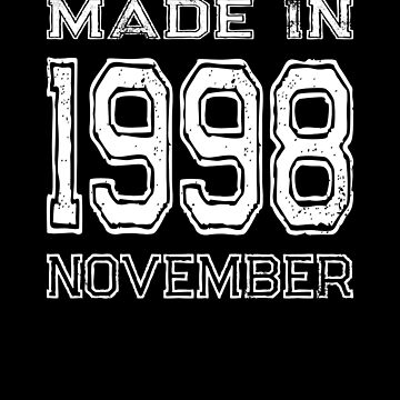 Birthday Celebration Made In November 1998 Birth Year by FairOaksDesigns