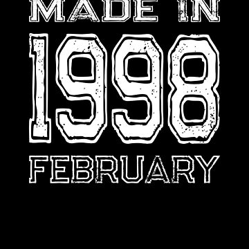 Birthday Celebration Made In February 1998 Birth Year by FairOaksDesigns