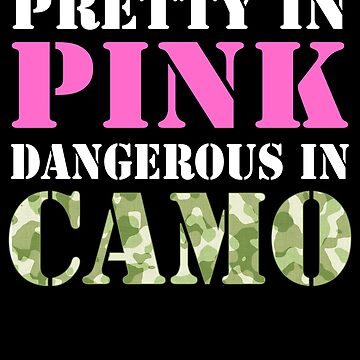 Military Girl Pretty Pink Dangerous Camo Hard Charger AC Military Family Active Component on Duty support troops patriot serves country by bulletfast