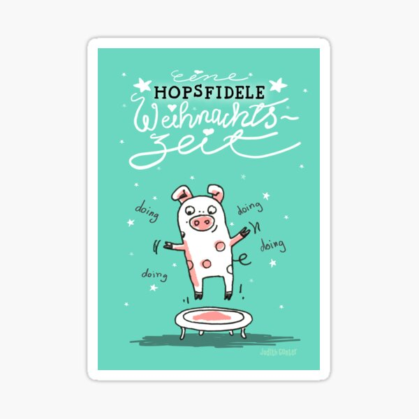 Trampolinschweinchen - Eine HOPSFIDELE Weihnachtszeit Sticker