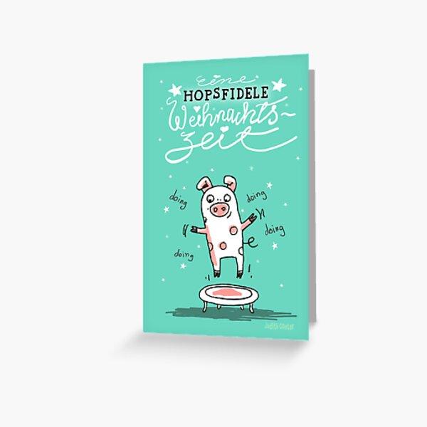 Trampolinschweinchen - Eine HOPSFIDELE Weihnachtszeit Grußkarte