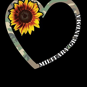 Military Grandma Heart Sunflower Camo Tactical Gear Military Family Active Component on Duty support troops patriot serves country by bulletfast