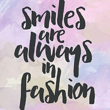 Smiling In Fashion Quote by quarantine81