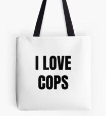 I Love Cops Funny Gift Idea Tote Bag